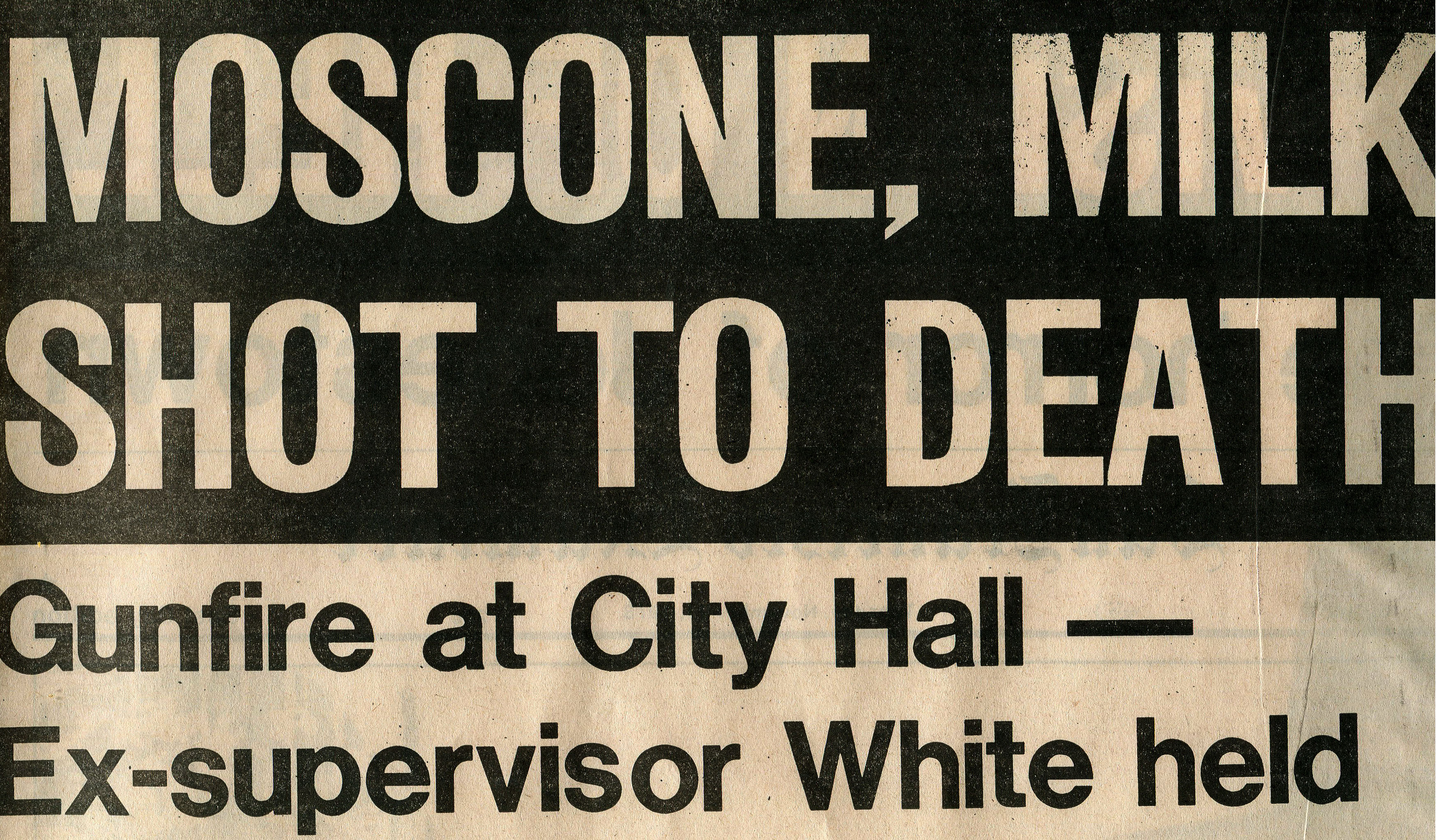 mOSCONE AND MILK MURDER